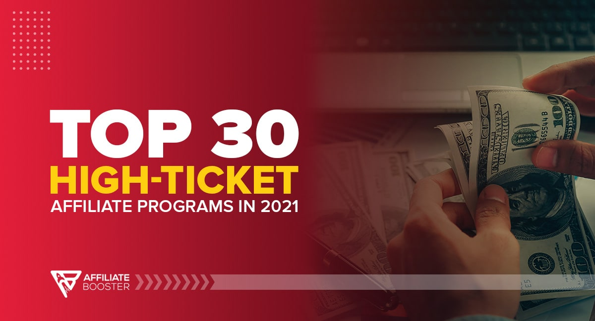 High-Ticket Affiliate Programs